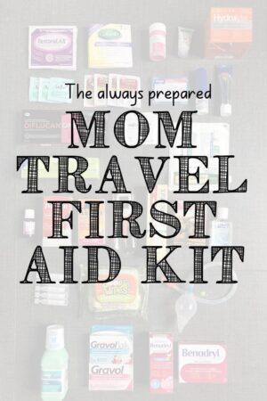 Mom travel first aid kit