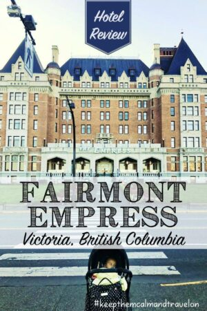 Fairmont Empress Hotel Review