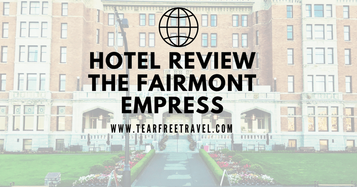 Hotel Review: The Fairmont Empress (With Kids!)