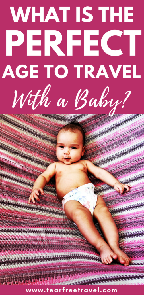 """""""What is the best age to travel with a baby?"""" I've been asked this question countless times by friends and family who know I've been brave (read: crazy) enough to travel with my young babies multiple times. 3 months? 6 months? 12 months? What is the best time to travel with a baby? Or REALLY, Is there any 'best age to travel with a baby'? Is it CRAZY to even bother traveling with a baby? #babytravel #babytraveltrips #babytravelneeds #kidstravel #travelwithchildren #familytravel #vacationwithkids"""