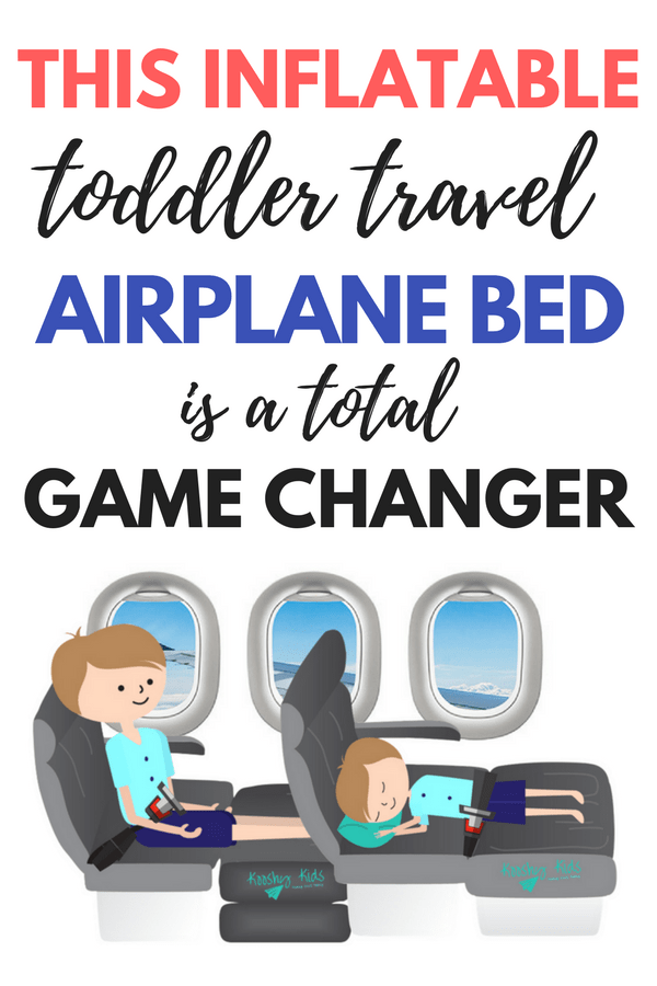 News flash! There are now inflatable toddler travel beds for the airplane. These travel pillows are a total game changer for getting your kids to sleep on an airplane. My son slept like a baby on this thing! My my entire review of the kooshy kids kooshion. Travel gear for kids on the airplane that you don't want to leave home without. #travelgear #toddler #travel #familytravel