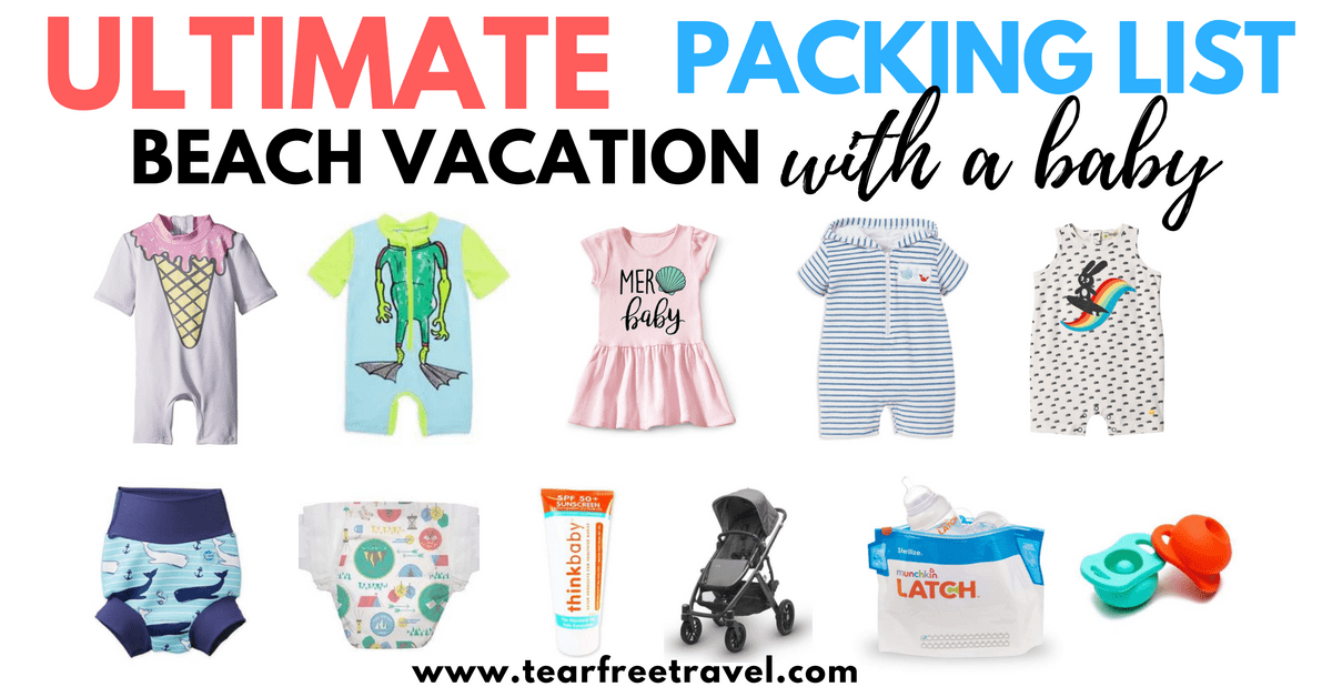 The Ultimate Packing List for a Beach Vacation with A Baby