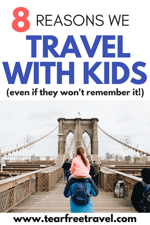 What are the benefits of family travel? Are you worried that a family vacation isn't worth it because your kids may not remember it? Click through to read about how travel with kids helps kids to grow and develop in so many beneficial ways. Next time you consider a vacation with a baby, remember that you are giving them the gift of experience! Pin these family vacation tips for later :) #familytravel #familyvacation #travel #travelwithkids