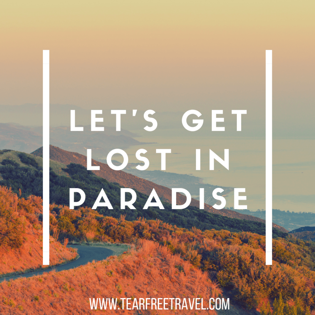 Let's get lost in paradise | Adventure Quotes