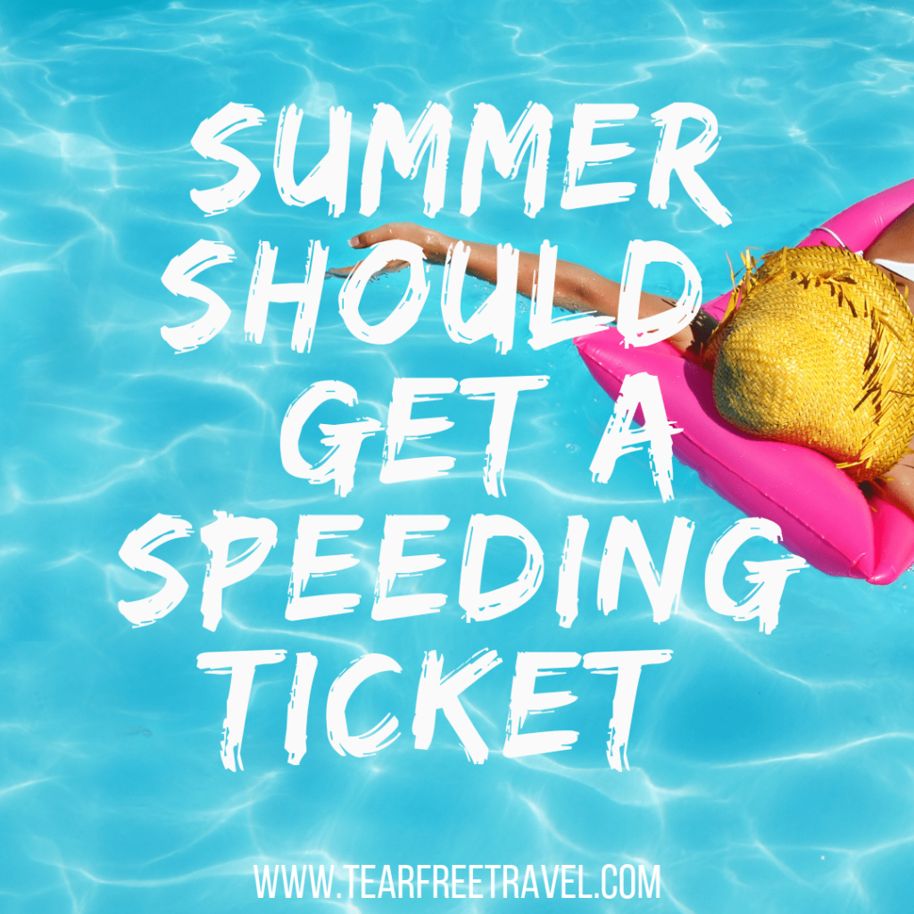 Summer should get a speeding ticket | Funny Summer Quotes