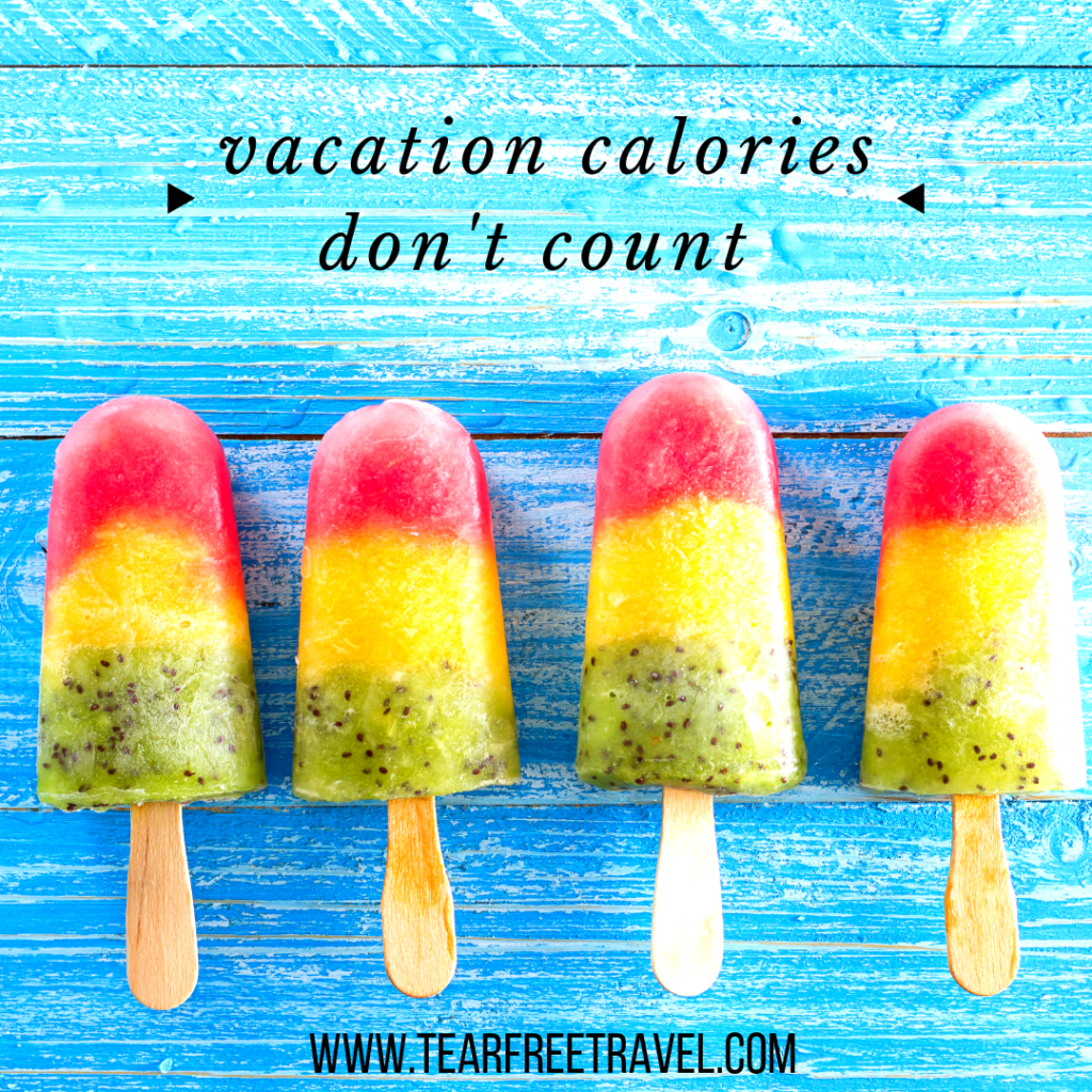 Vacation calories don't count | Funny Travel Quotations