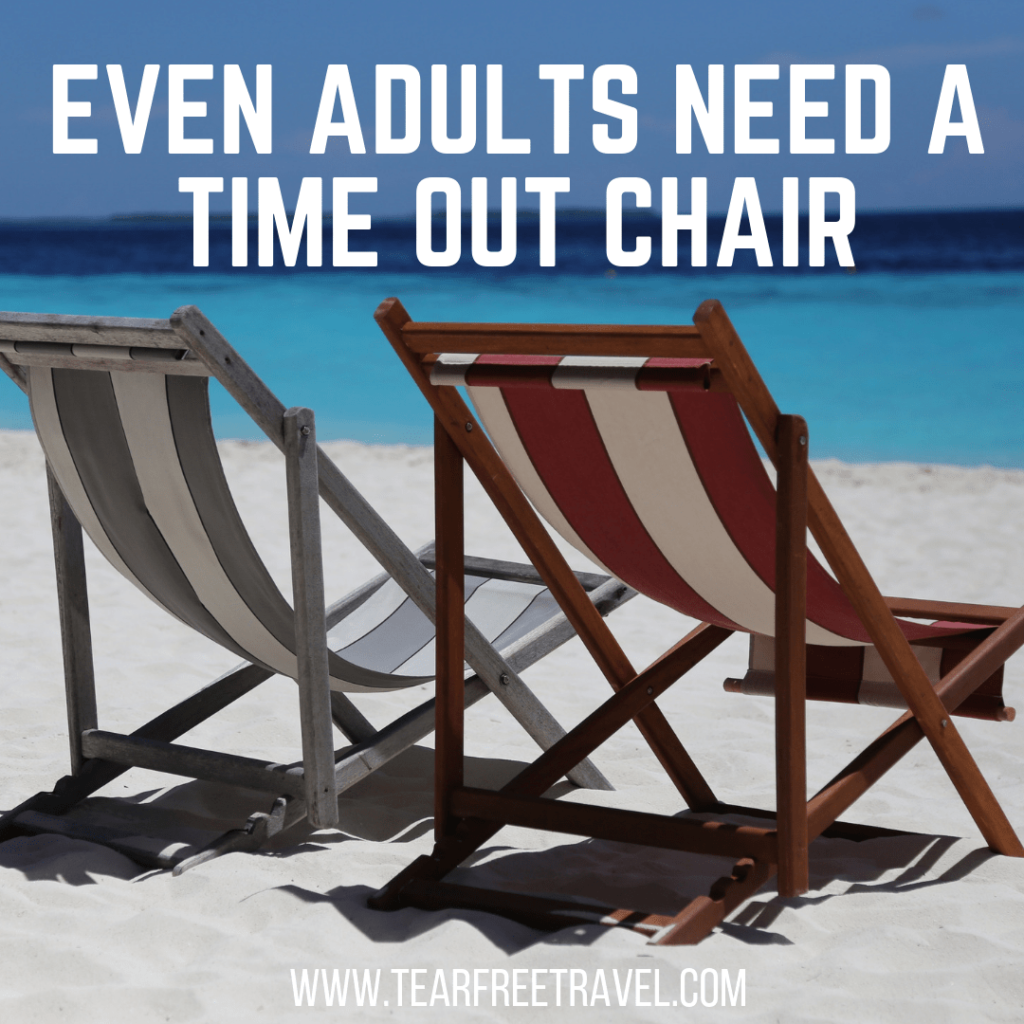 Even adults need a time out chair | Funny Vacation Quotes
