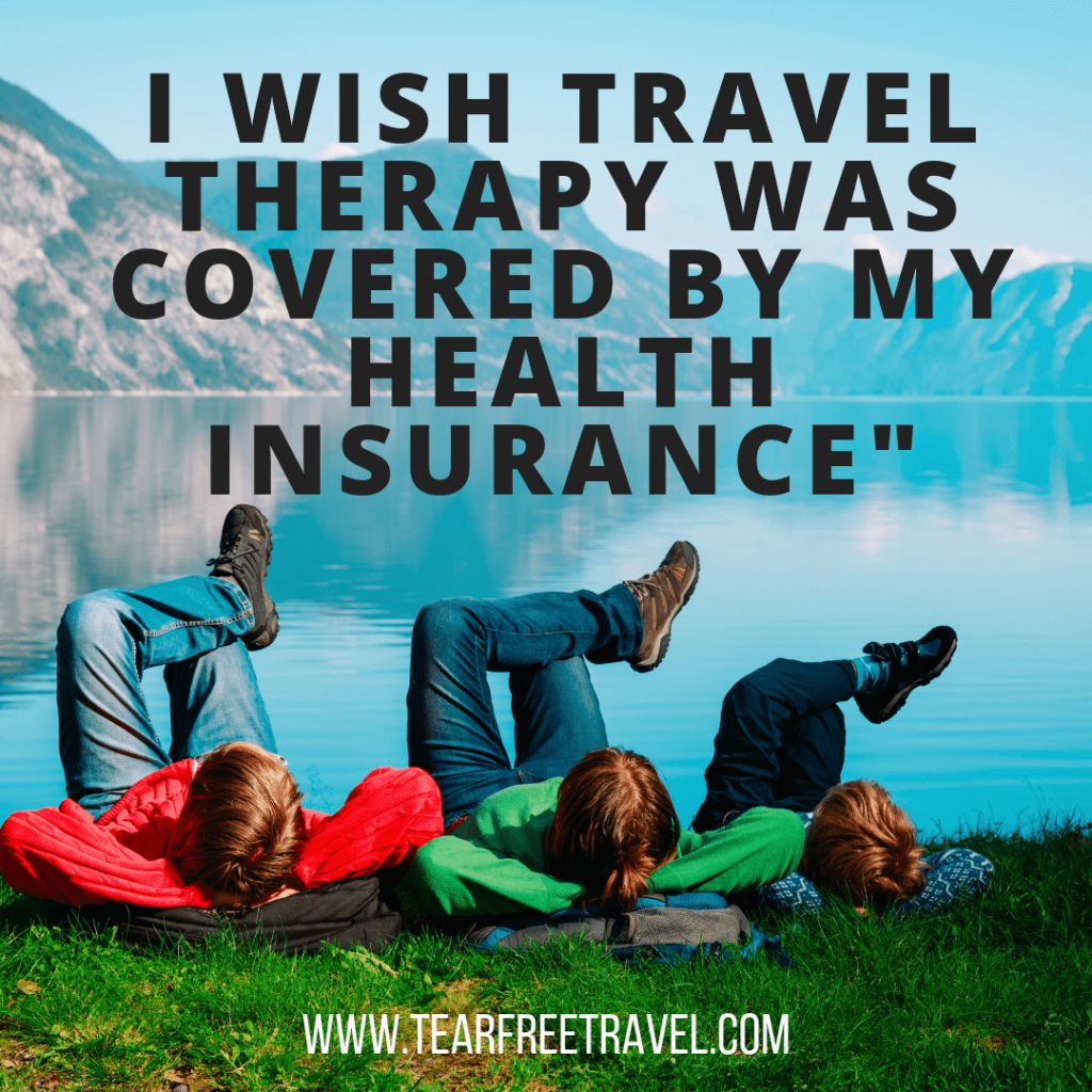 I wish travel therapy was covered by my health insurance | Travel quotes | Funny quotes