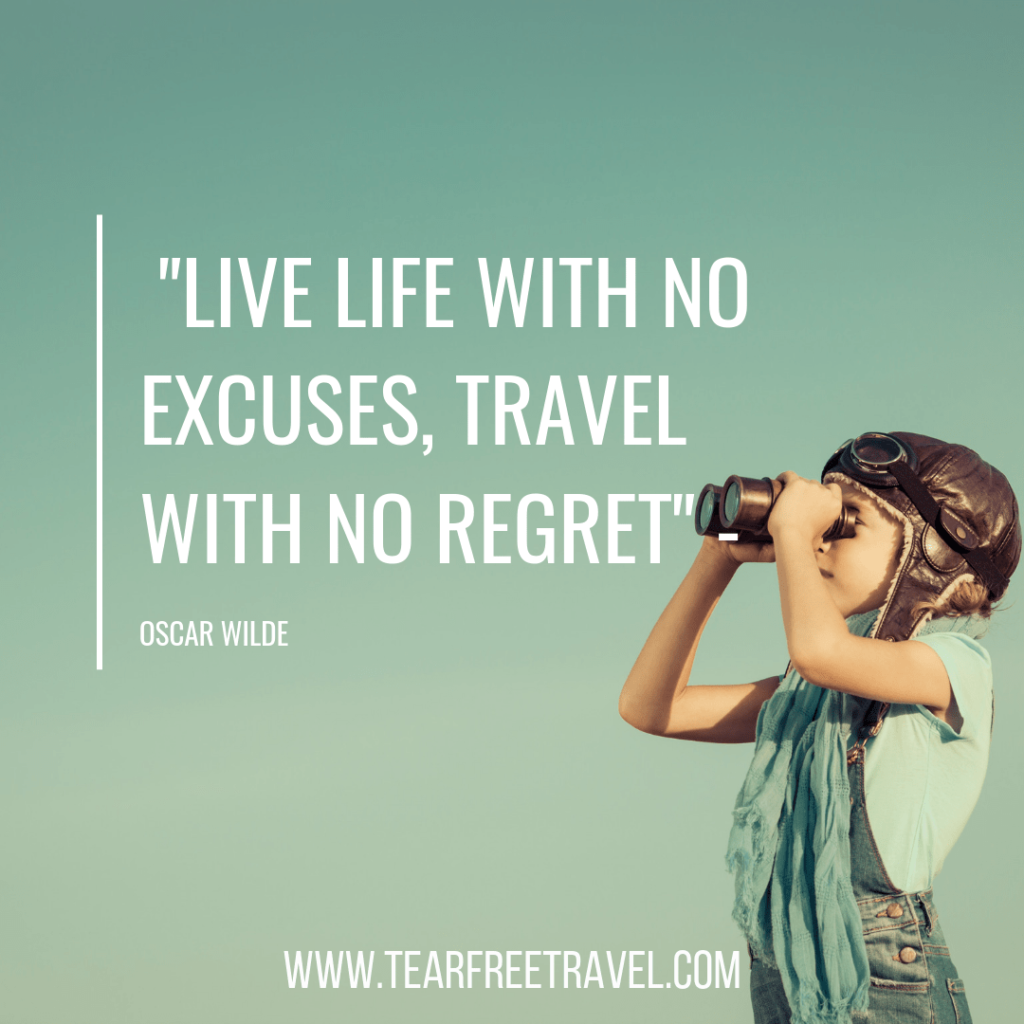Live life with no excuses, travel with no regret | Oscar Wilde Quotes