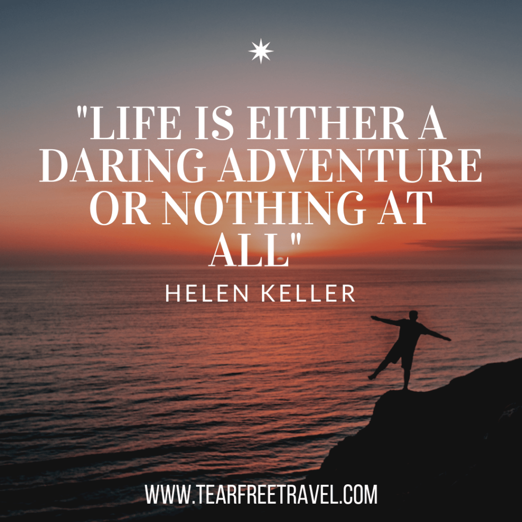 Life is either a daring adventure or nothing at all | Quotes about adventure