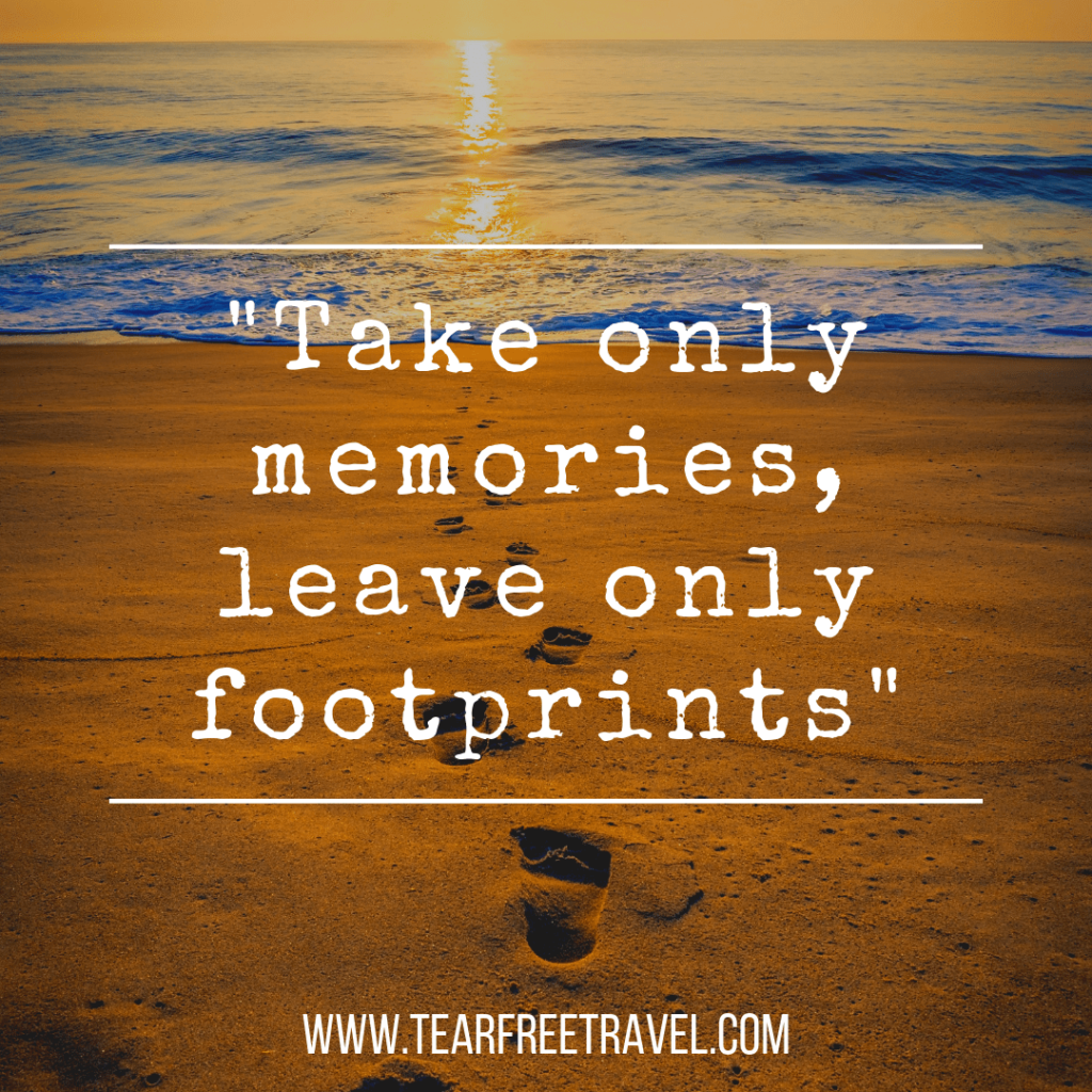 Take only memories, leave only footprints | Quotes about travel