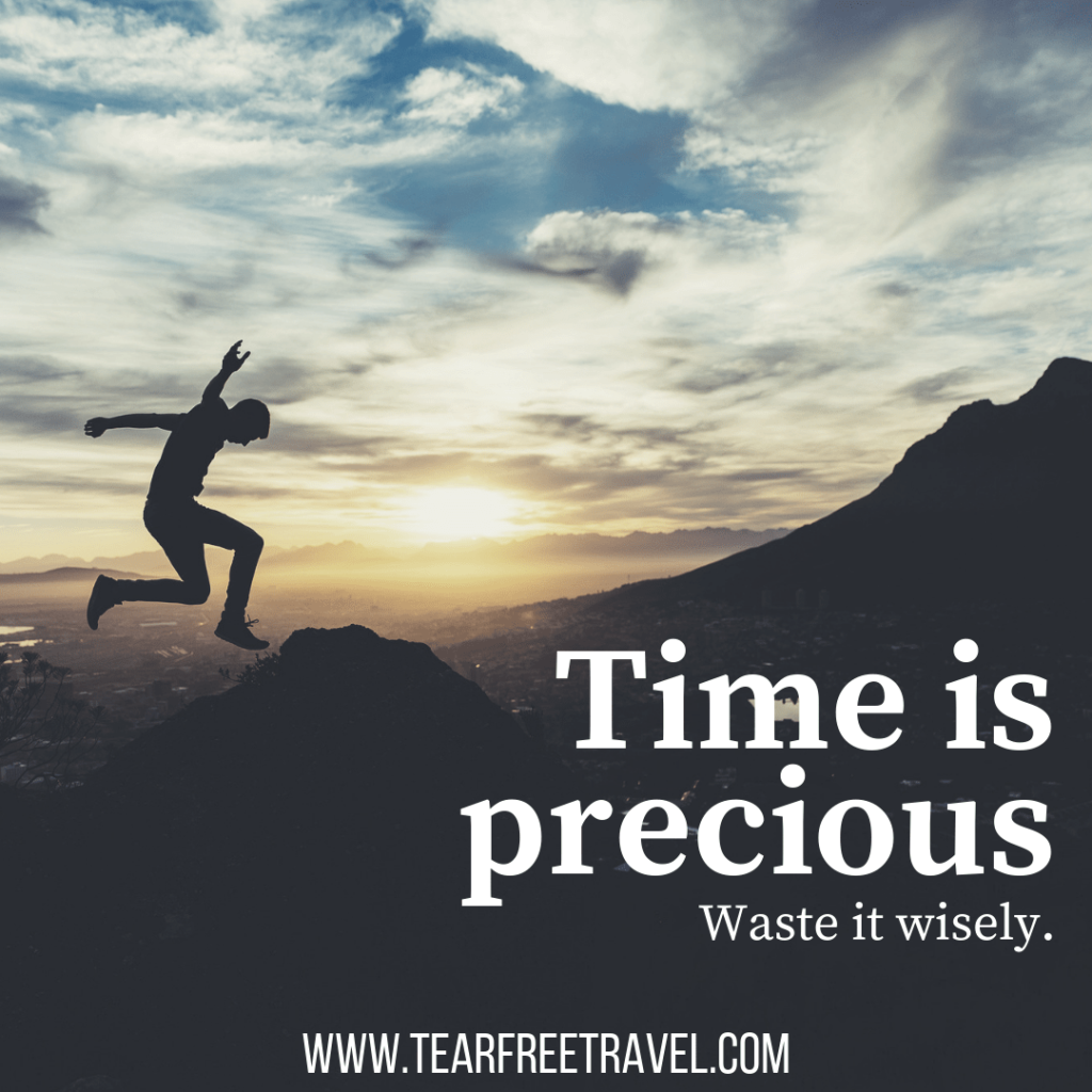 Time is precious, waste it wisely | Short travel quotes