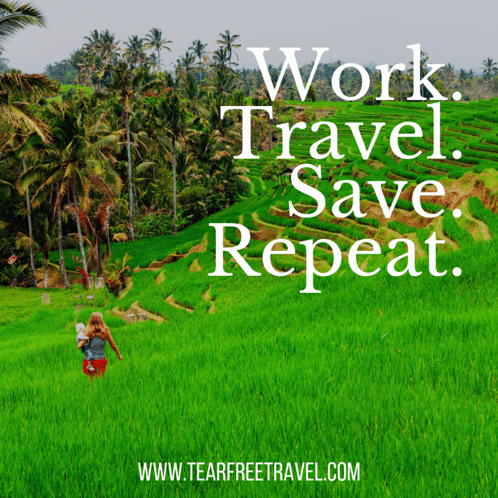 Work. Save. Travel. Repeat. | Travel Quotes Captions