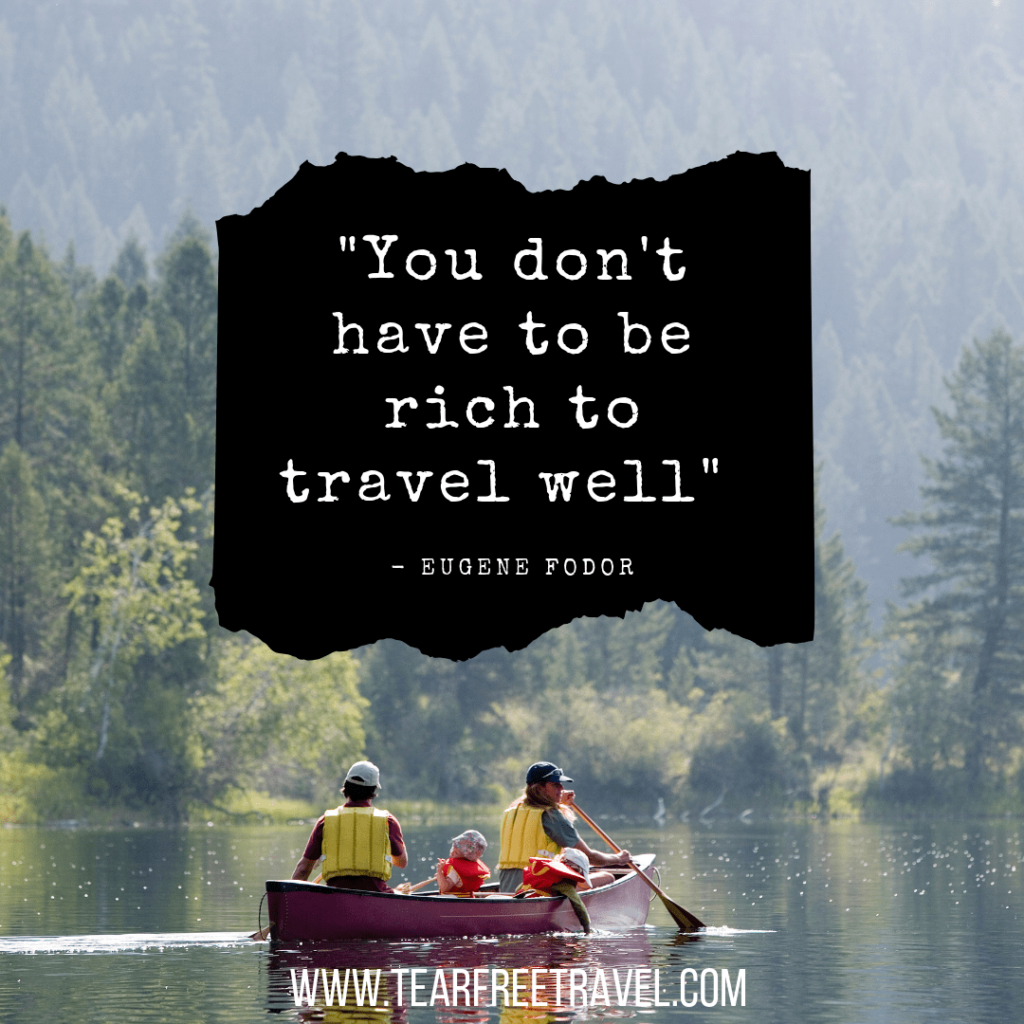 You don't have to be rich to travel well | Travel with family captions